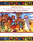 Uncle Eli's Special-For-Kids Most Fun Ever Under-The-Table Passover
